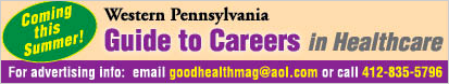 Coming this Summer – Western Pennsylvania Guide to Careers in Healthcare