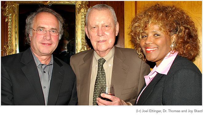 Joel Ettinger, Dr. Thomas and Joy Starzl